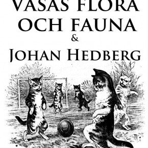 SHERIFFI X TIPSAR: VASAS FLORA OCH FAUNA LIVE @ GÖTEBORG & STOCKHOLM