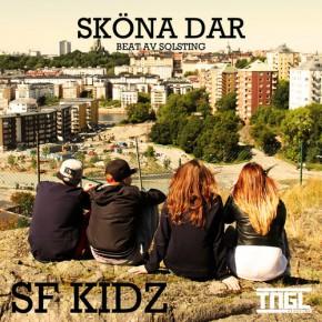 """FÖRSMAK FRÅN SF KIDZ NYA EP - """"SKÖNA DAR"""""""